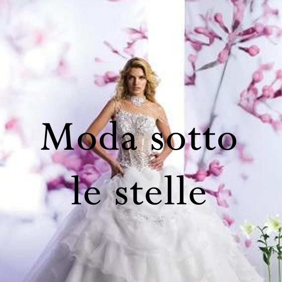 """Moda sotto le stelle, sfilata a cura di """"Sonia & Loris"""""""